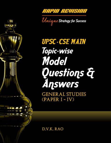 UPSC-CSE MAINS Topic-Wise Model Questions & Answers (General Studies Paper 1-4)