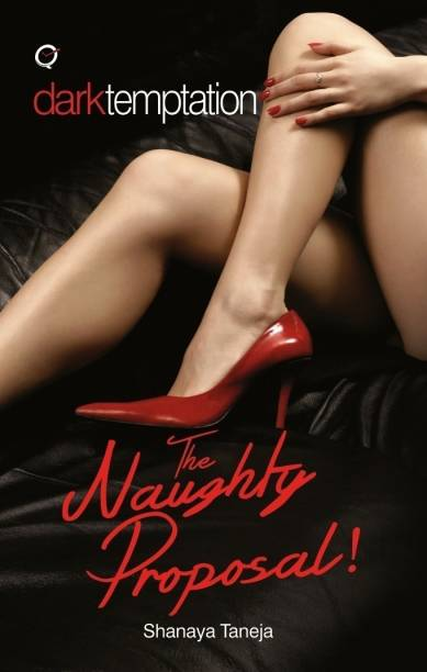 The Naught Proposal! - The Naughty Proposal!
