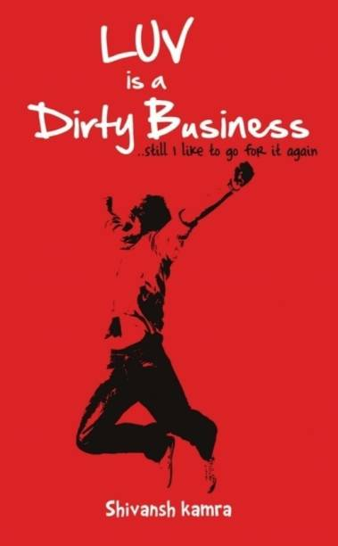 Luv is a Dirty Business