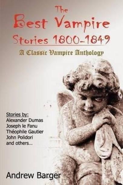 The Best Vampire Stories 1800-1849