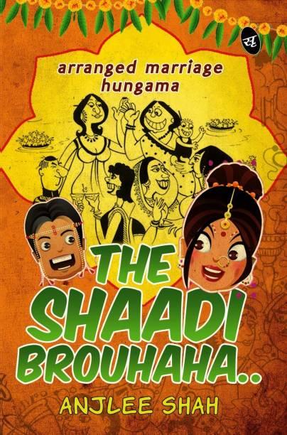 The Shaadi Brouhaha.. - Arranged Marriage Hungama