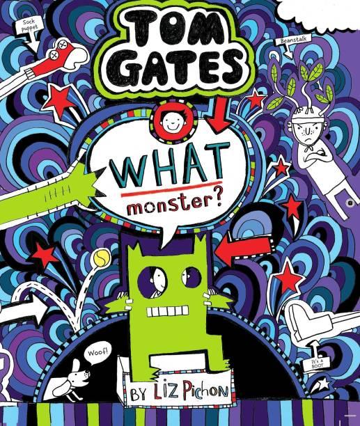 Tom Gates - What Monster?