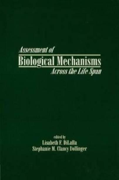 Assessment of Biological Mechanisms Across the Life Span