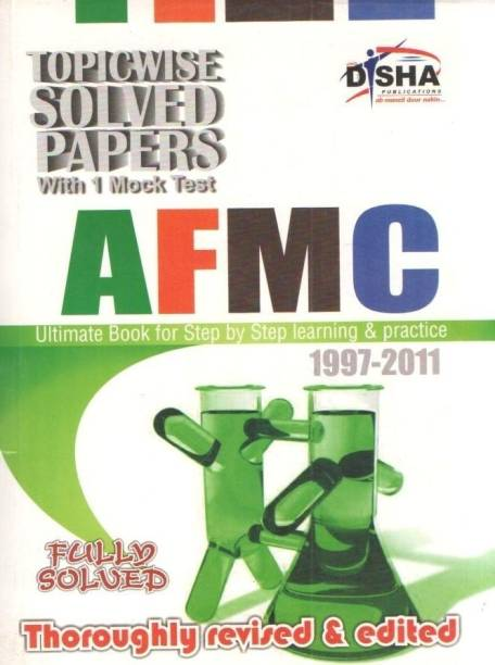Afmc Topic-Wise Solved Papers (1997-2011)