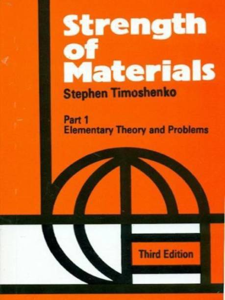 Strength of Materials, Part 1 - Elementary Theory and Problems (Part - 1)