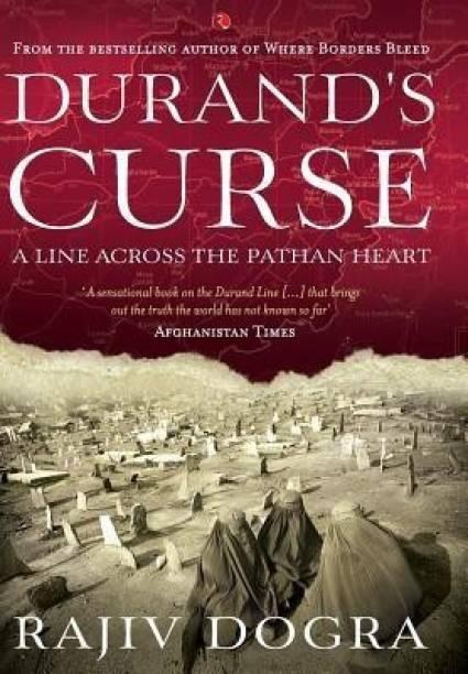 DURAND'S CURSE - A Line across the Pathan Heart