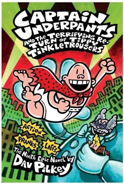 Captain Underpants and the Terrifying Re-Turn of Tippy Tinkletrousers