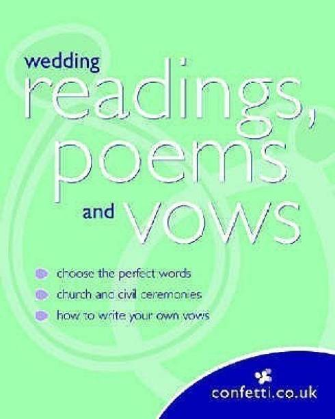 Confetti: Wedding Readings, Poems and Vows