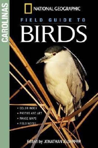 NG Field Guide to Birds: The Carolinas