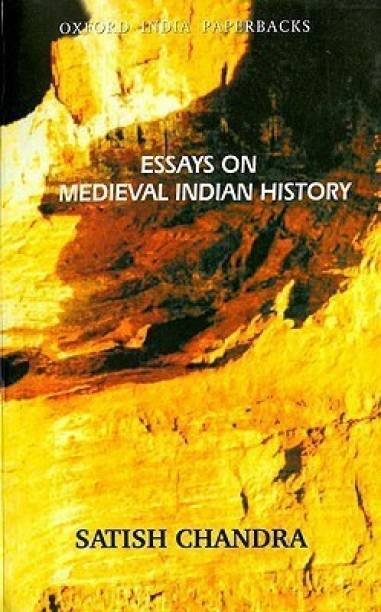 Essays on Medieval Indian History New edition Edition