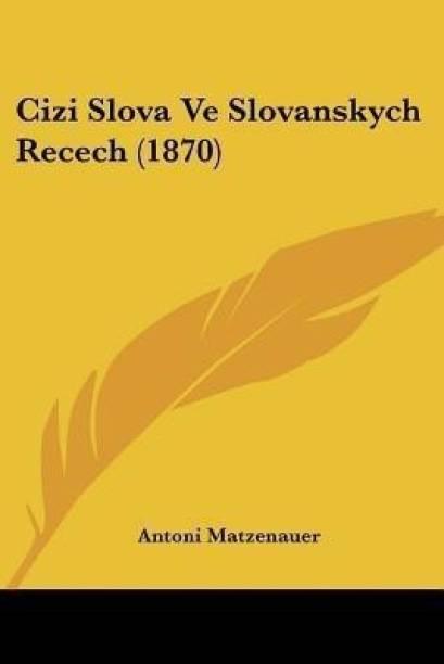 Cizi Slova Ve Slovanskych Recech (1870)