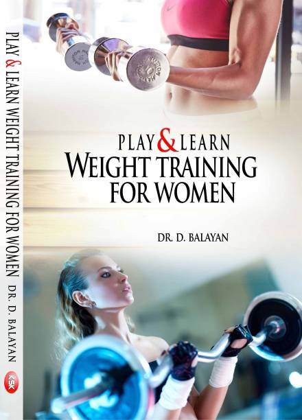 Play & Learn Weight Training for Women