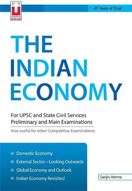 Indian Economy - For UPSC and State Civil Services Preliminary and Main Examinations