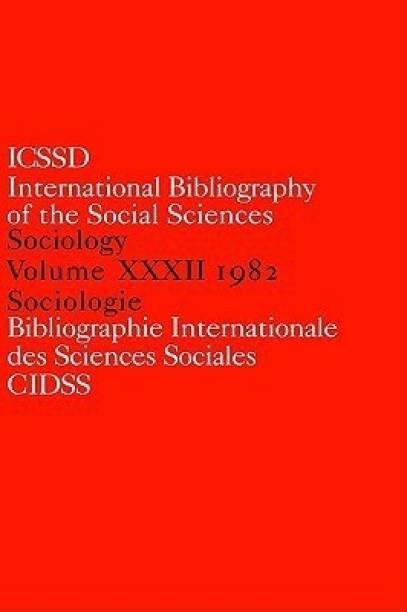IBSS: Sociology: 1982 Vol 32