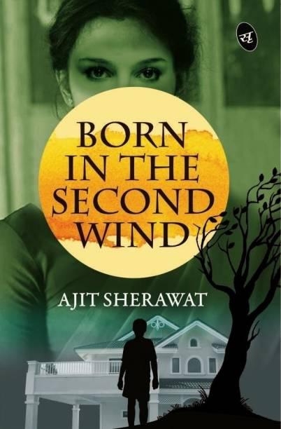 Born in the Second Wind