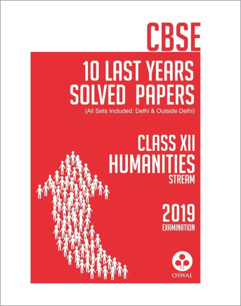 10 Last Years Solved Papers - Humanities - CBSE Class 12 for 2019 Examination