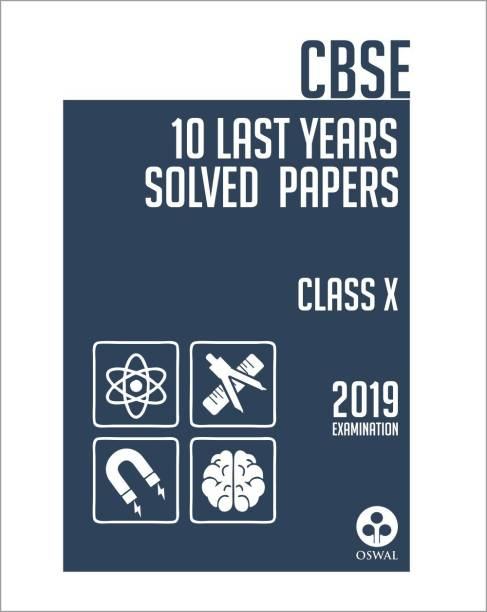 10 Last Years Solved Papers - CBSE Class 10 for 2019 Examination