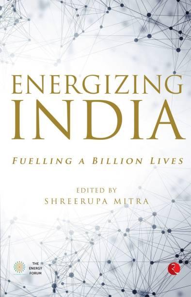 Energizing India - Fuelling a Billion Lives