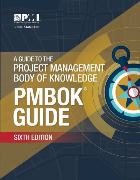 A guide to the Project Management Body of Knowledge (PMBOK guide) - 0 with 0 Disc