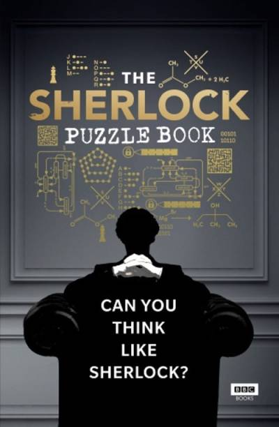 Sherlock: The Puzzle Book - Can You Think Like Sherlock?
