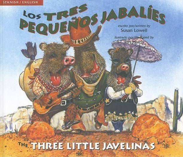 The Three Little Javelinas/Los Tres Pequenos Jabalies