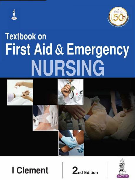 Textbook on First Aid & Emergency Nursing Second Edition