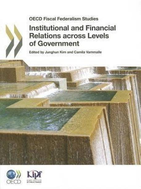 Institutional and financial relations across levels of government
