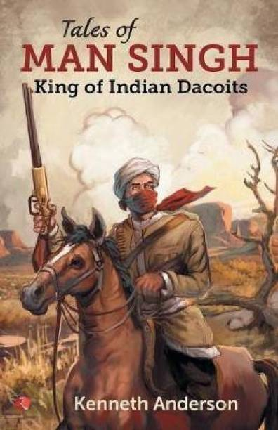 TALES OF MAN SINGH - King of Indian Dacoits