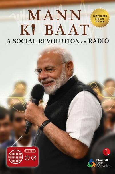 Mann Ki Baat - 50 episodes special edition A Social Revolution on Radio