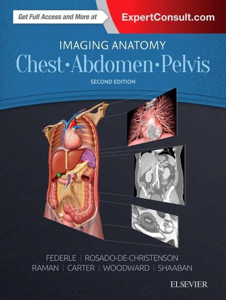 Imaging Anatomy: Chest, Abdomen, Pelvis