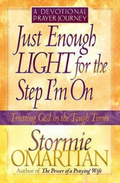 Just Enough Light for the Step I'm on - A Devotional Prayer Journey