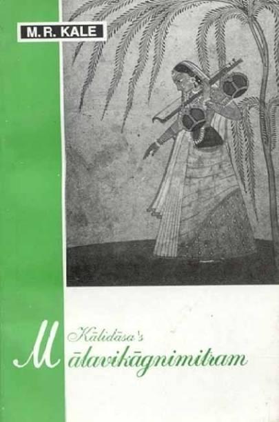 The Malavikagnimitram of Kalidasa