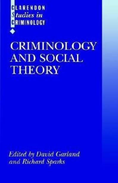 Criminology and Social Theory