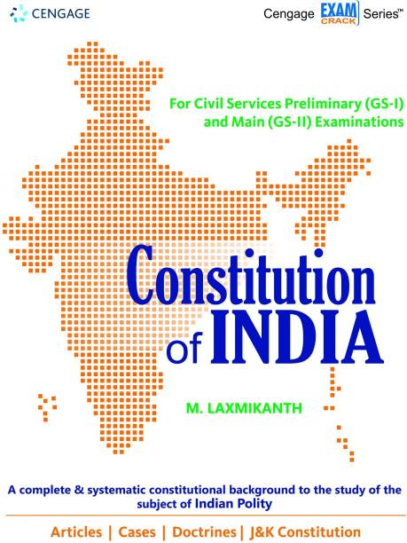 Constitution of India - A Complete & Systematic Constitutional Background to the Study of the Subject of Indian Polity