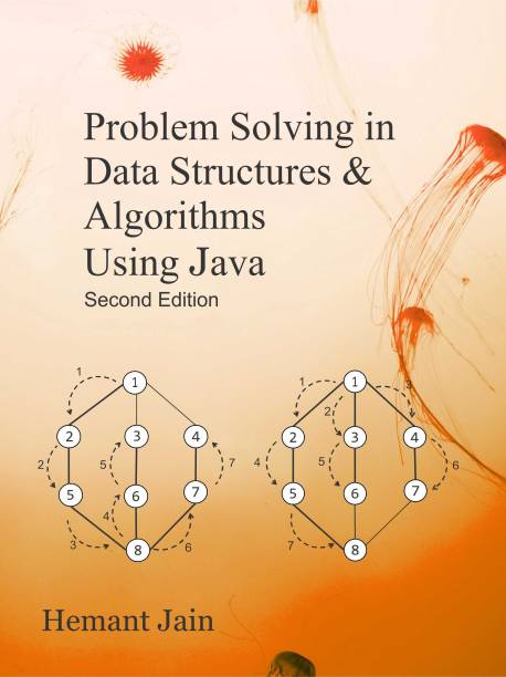 Problem Solving in Data Structures & Algorithms Using Java - Problem Solving in Data Structures & Algorithms Using Java: Interview Success Guide