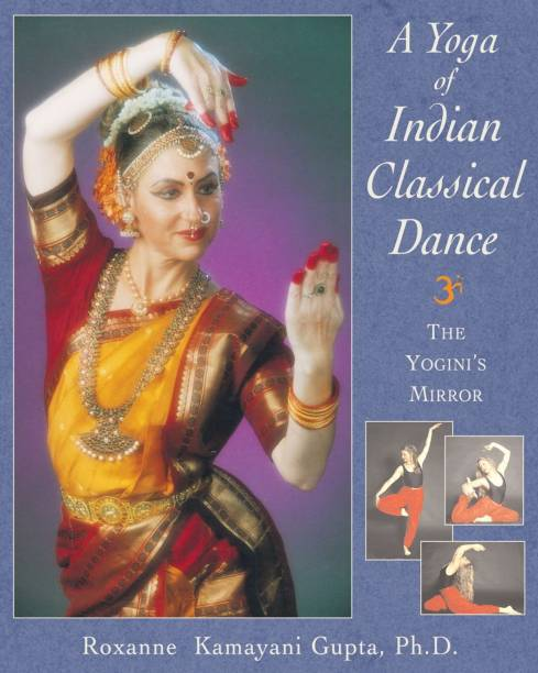 The Yoga of Indian Classical Dance