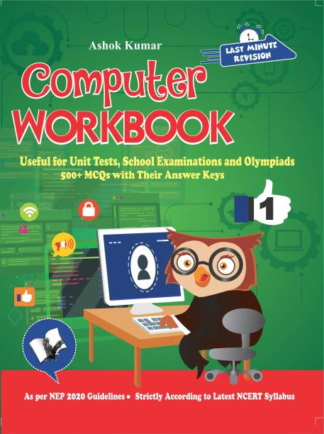 Computer Workbook Class 1 - Useful for Unit Tests, School Examinations and Olympiads