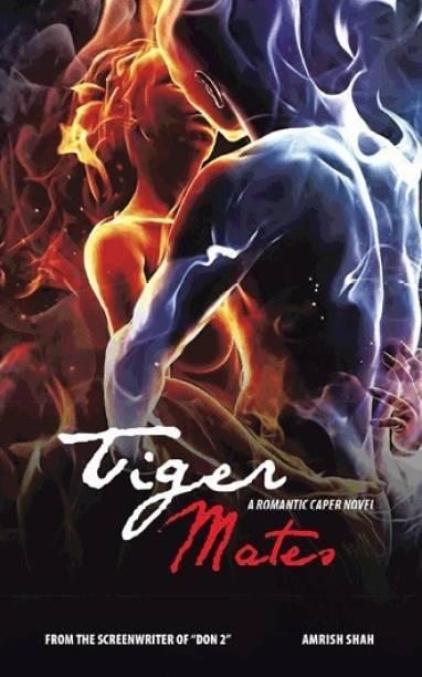 Tiger Mates - A Romantic Caper Novel