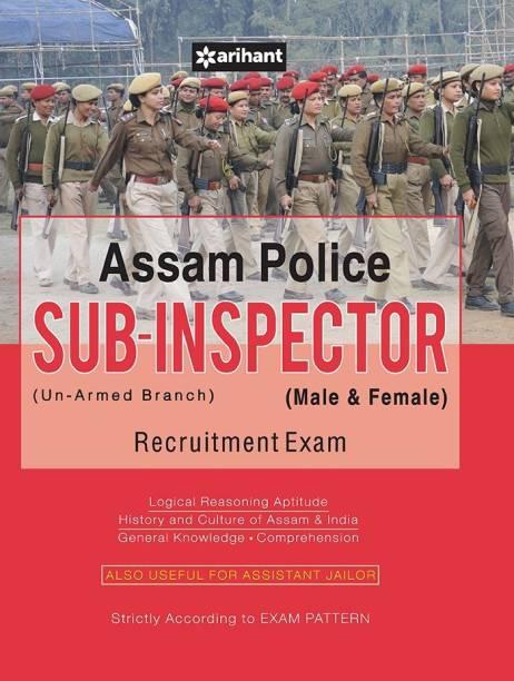 Assam Police Sub Inspector (Un-Armed Branch) Male & Female Recruitment Exam