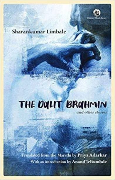 The Dalit Brahmin: and other Stories