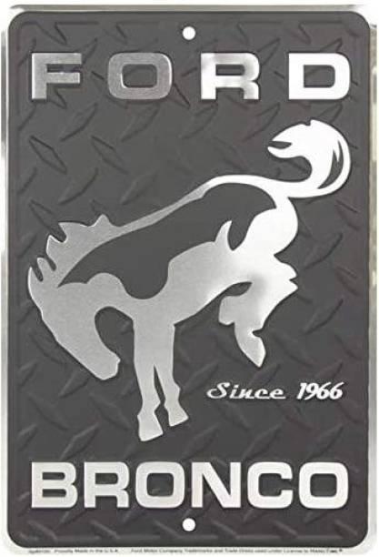 Tag City Hangtime Ford Bronco Since 1966 8 X 12 Inch Metal Sign