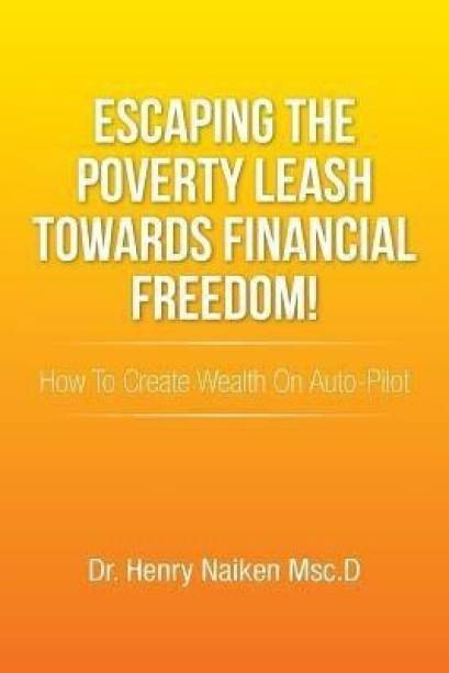 Escaping the Poverty Leash Towards Financial Freedom!