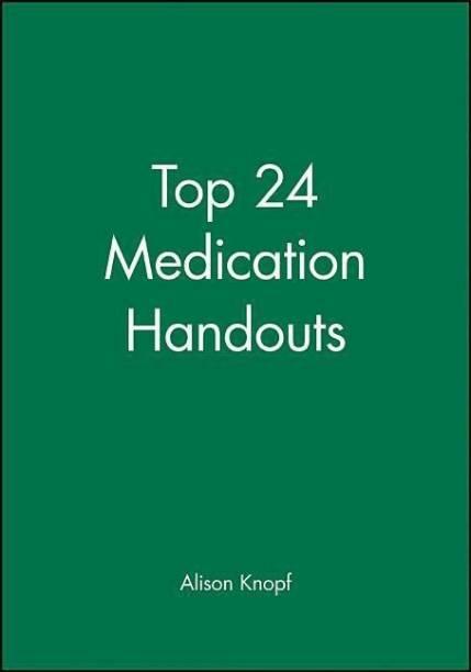 Top 24 Medication Handouts