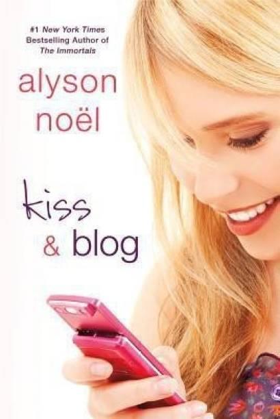 Kiss and Blog
