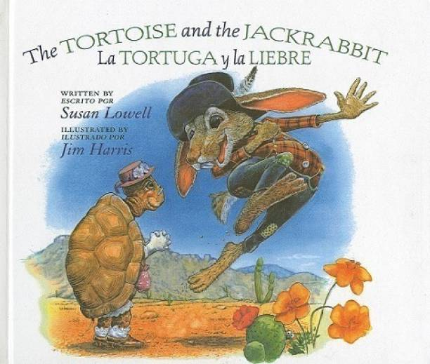 The Tortoise and the Jackrabbit/La Tortuga y La Liebre