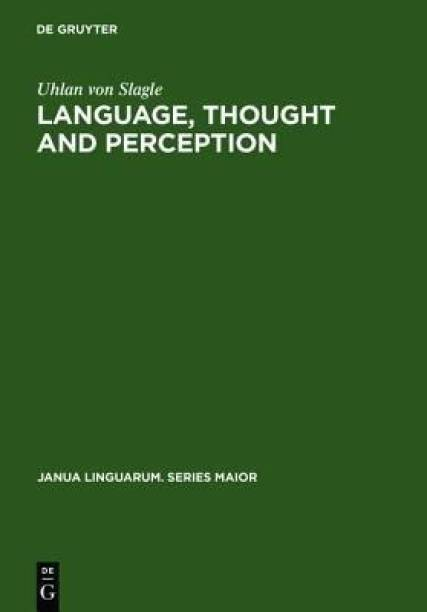 Language, Thought and Perception