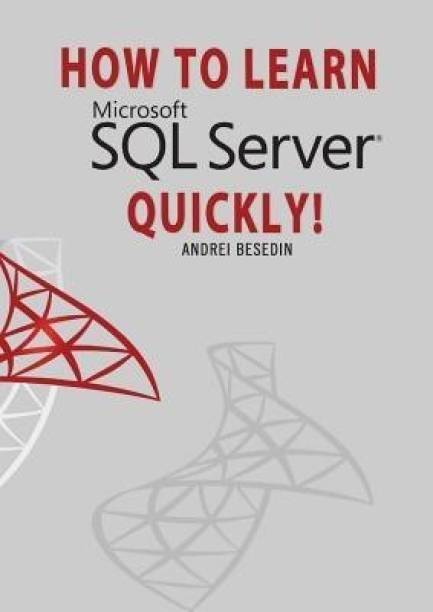 How to Learn Microsoft SQL Server Quickly 