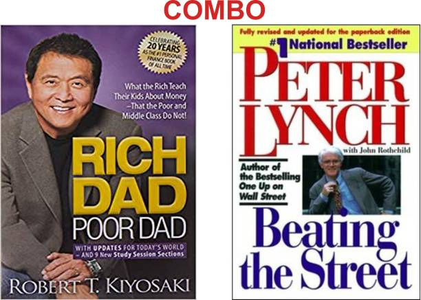 Beating The Street Paperback – 25 May 1994 (Paperback, Lynch Peter) And Rich Dad Poor Dad (English, Paperback, Kiyosaki Robert T.)