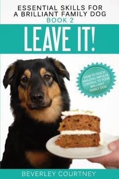 Leave It!
