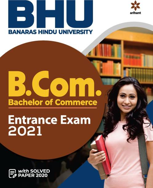 Bhu Banaras Hindu University B.Com Entrance Exam 2021